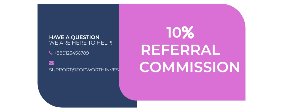 Topworth Investment Limited Referral Program
